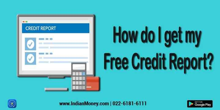How Do I Get My Free Credit Report Free Credit Report How Do I