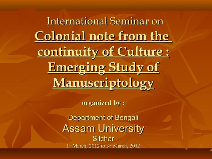 Manuscript Heritage of Barak Valley in Assam by Shyam Saha via slideshare