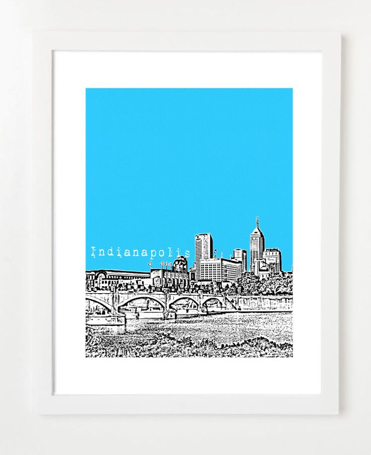 Indianapolis Skyline  - Indianapolis Indiana City Art Print - Indianapolis Poster by BugsyAndSprite on Etsy https://www.etsy.com/listing/105607170/indianapolis-skyline-indianapolis