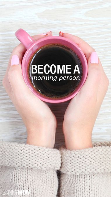 Tips to becoming an early riser.