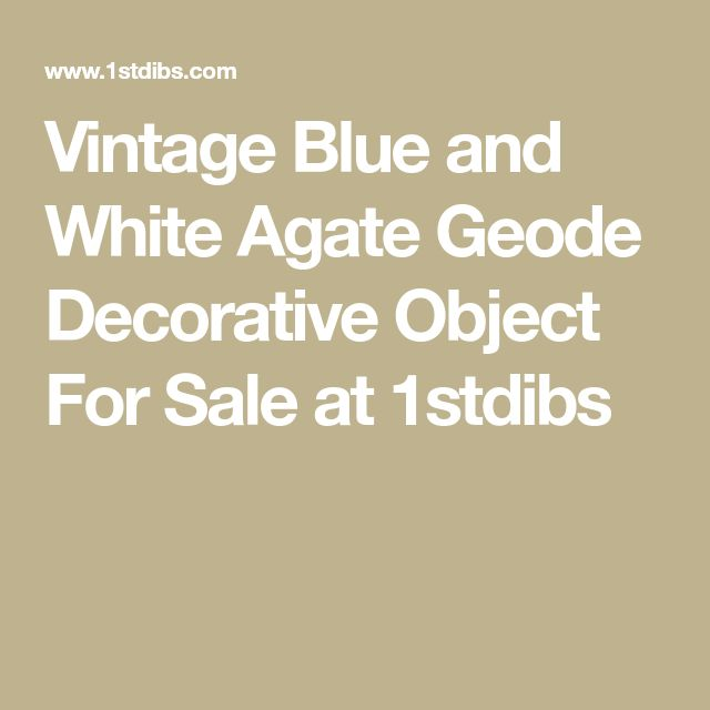Vintage Blue and White Agate Geode Decorative Object For Sale at 1stdibs