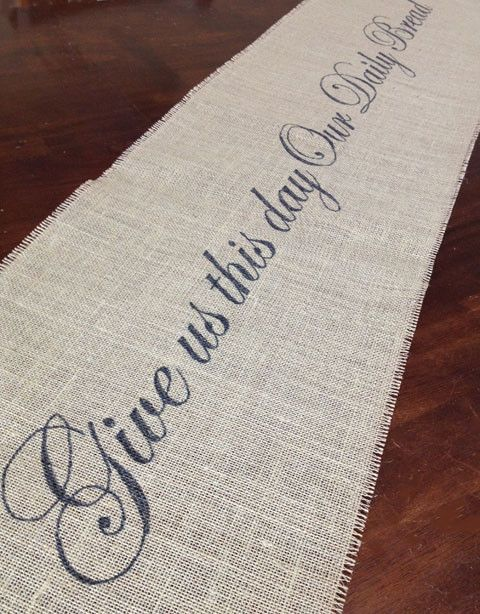 Burlap Give Us Our Daily Bread Table Runner | $ 18.50