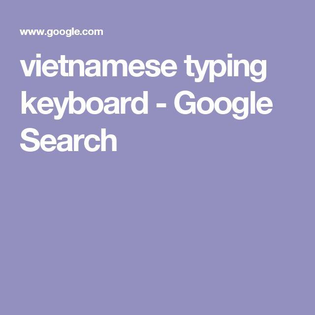 vietnamese typing keyboard - Google Search