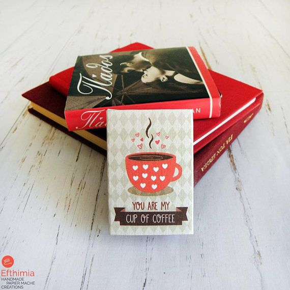 You Are My Cup Of Coffee Matchbox Gift Coffee Magnet Cup Of