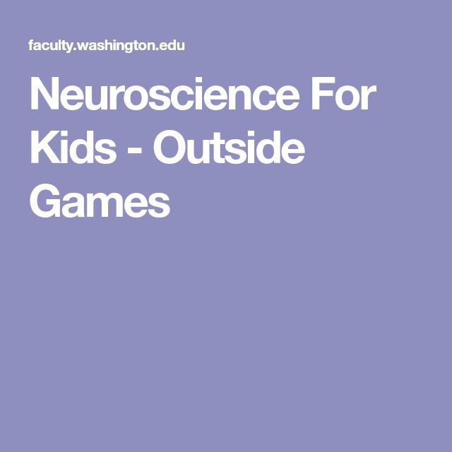Neuroscience For Kids - Outside Games
