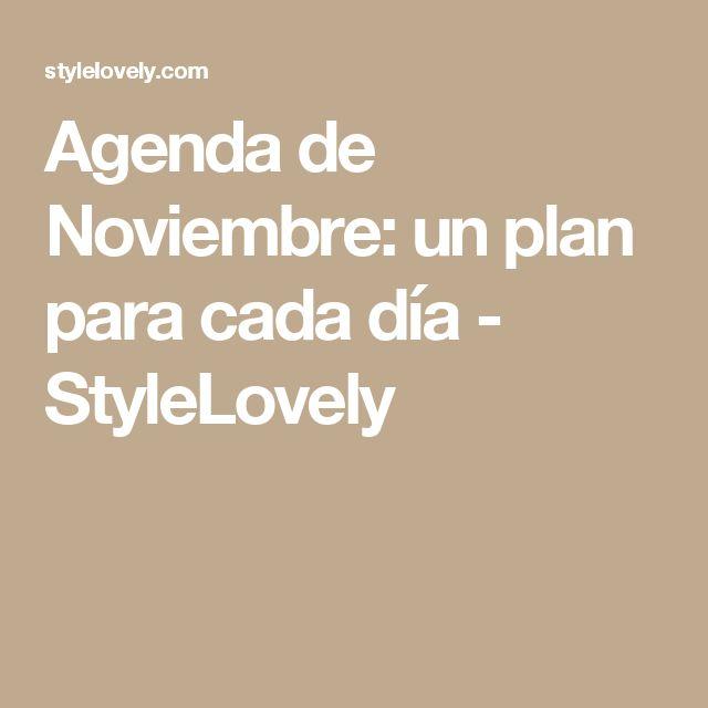 Agenda de Noviembre: un plan para cada día - StyleLovely
