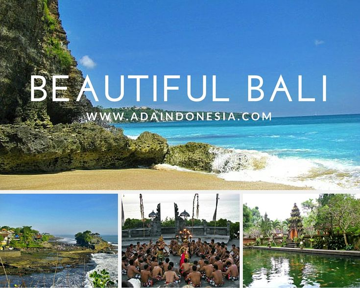 4 Beautiful Places in Bali; We want everybody can enjoy the history, the beautiful view, the art, kind people and lot of delicious food that we have in Indonesia.