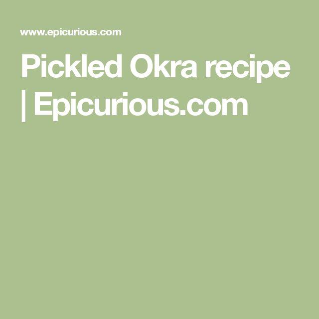 Pickled Okra recipe | Epicurious.com