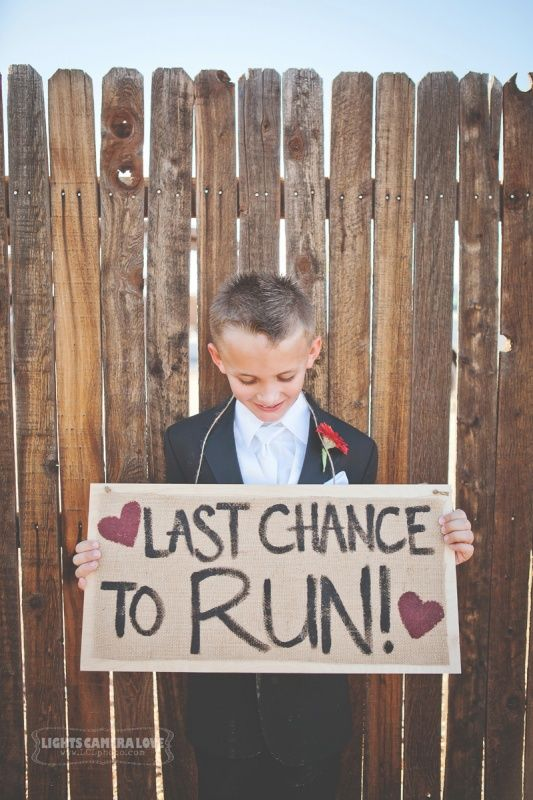 """Last Chance To Run, Uncle Eric!"" Here-Comes-The-Bride Sign. (Change to Touch Down) :)"