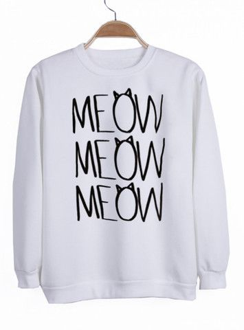 meow meow meow #sweatshirt #shirt #sweater #womenclothing #menclothing #unisexclothing #clothing #tops