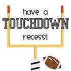 This is a file sharing explicit recess rules using a sports theme. There is one poster for each rule starting with the letters in TOUCHDOWN, as wel...