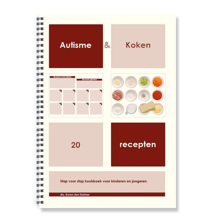Autisme & Koken. Stap voor stap kookboek voor kinderen en jongeren.