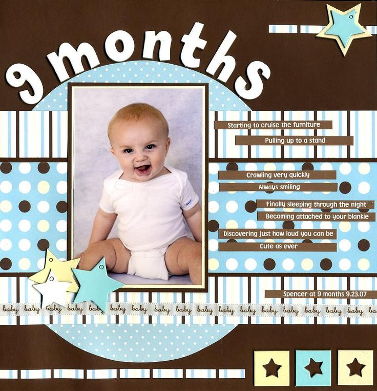 9 Months - Baby Layout. Love this..need to do for grand baby