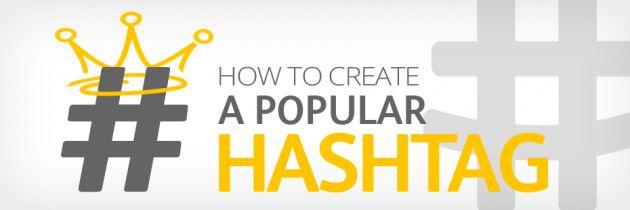 5 tips pour créer un Hashtag populaire