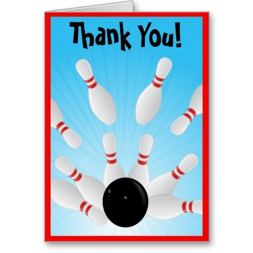 Best Bowling Thank You Cards Images On   Appreciation