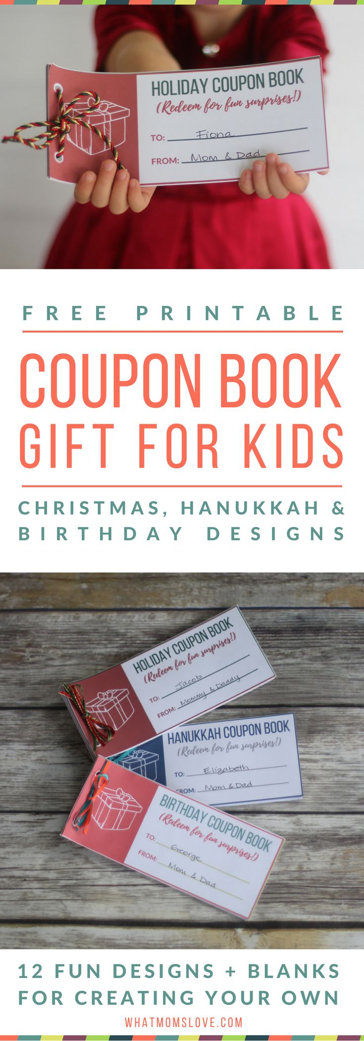 "Free Printable Coupon Books For Kids | A fun gift idea for the Holidays or birthdays! 12 designs for memorable experiences like a ""one-on-one date with mom or dad"" or special treats like ""breakfast in bed"" and ""stay up 30 minutes past bedtime"". Christmas, Hanukkah & birthday designs + blanks to write-in your own. Great DIY gift - simply download and print. Awesome idea for a Stocking Stuffer for children! Part of The Unrivaled Non-Toy Gift Guide from What Moms Love"