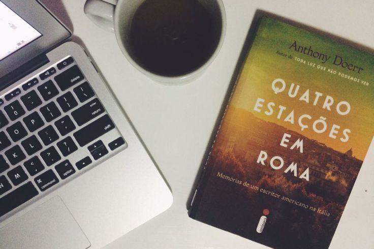 Quatro estações em Roma: a cidade pelos olhos de Anthony Doerr