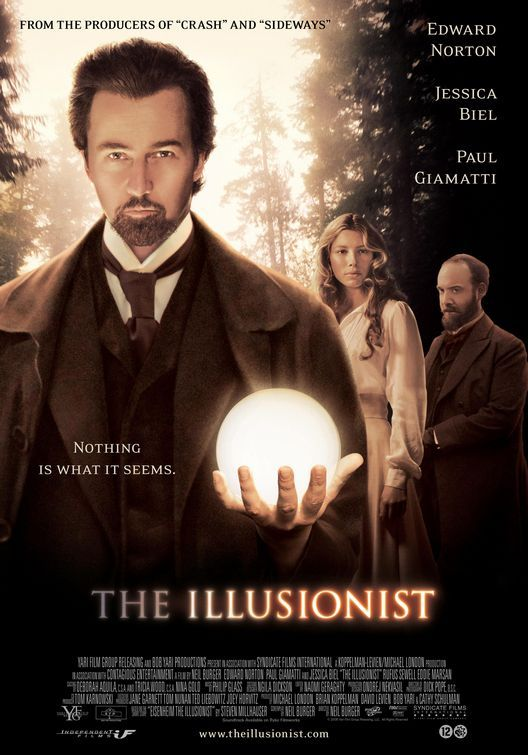 The Illusionist (2006)  Umm, quite enjoyed but I'd prefer The Prestige :)