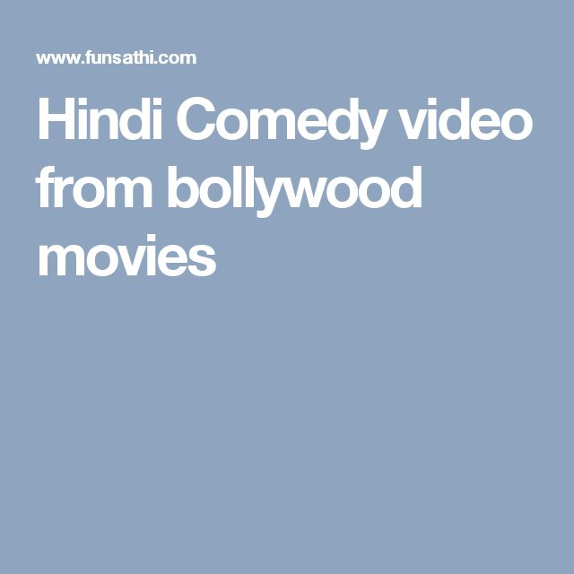 Hindi Comedy video from bollywood movies