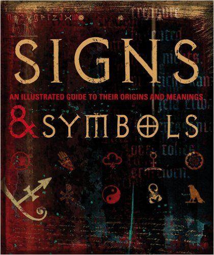 Signs And Symbols DK Publishing Miranda Bruce Mitford 9780756633936 Amazon