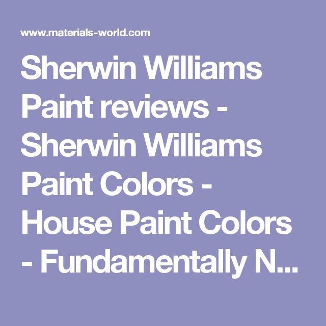 Sherwin Williams Paint reviews - Sherwin Williams Paint Colors - House Paint Colors - Fundamentally Neutral Color Paints - Paint Chart, Swatch, Color Charts