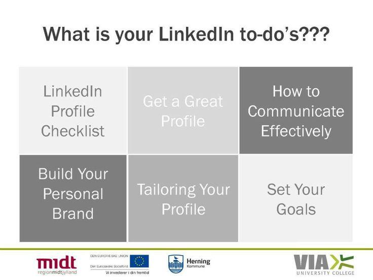 Workshop: check list: http://university.linkedin.com/content/dam/university/global/en_US/site/pdf/LinkedIn%20Profile%20Checklist%20-%20College%20Students.pdf  Goals http://university.linkedin.com/content/dam/university/global/en_US/site/pdf/TipSheet_TailoringYourProfile.pdf  Communication at LinkedIn http://university.linkedin.com/content/dam/university/global/en_US/site/pdf/TipSheet_CommunicatingonLinkedIn.pdf