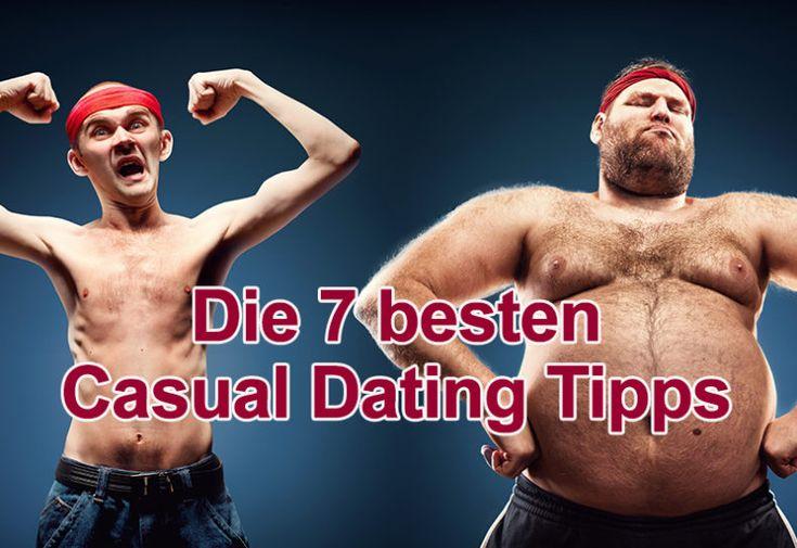 Die 7 besten Casual Dating Tipps