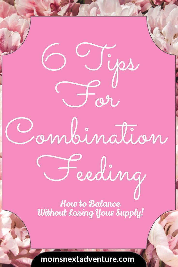 How to make breastfeeding and formula feeding work! Combination feeding is possible and here are my tips!