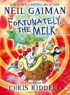 Fortunately, the Milk ...(Hardback):9781408841761 or this for Tom at £2.99