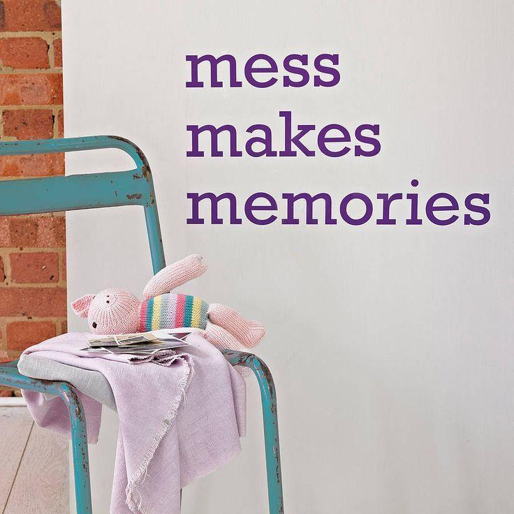 William Shakespeare quotes: Mess makes memories William Shakespeare