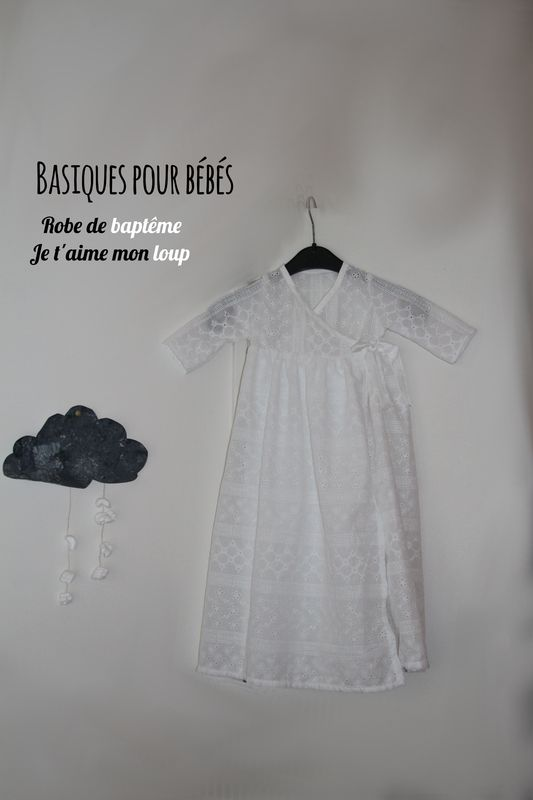 basiques pour bébé / robe de baptême F /Je t'aime mon loup