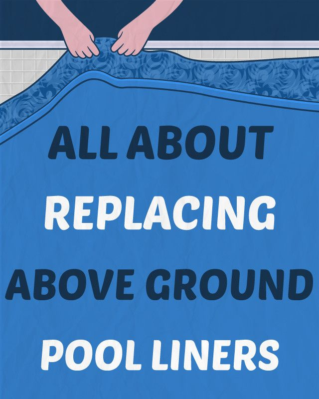 Before you can replace an above ground pool liner you will need to measure your pool. If you have a round pool, you will need to know the diameter and wall height. Oval and rectangle pools will require measurements for the length and width.