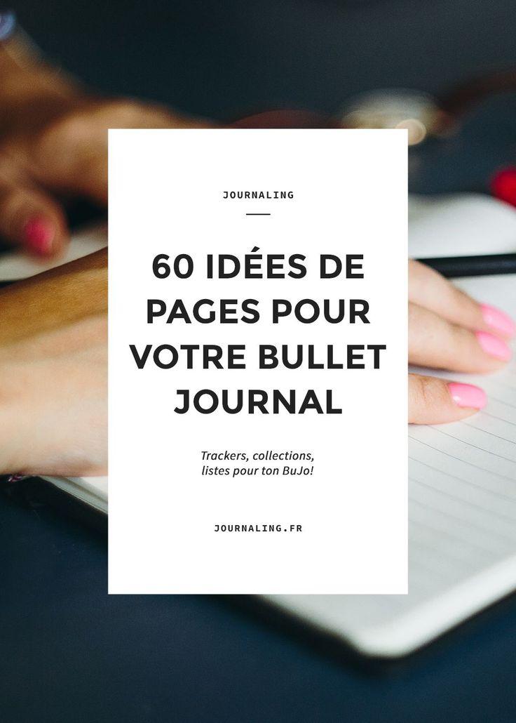 Idées pour Bullet Journal français. Idées listes bujo. Trackers pour bullet journal. Tableau de suivi bullet journal, agenda, filofax ...
