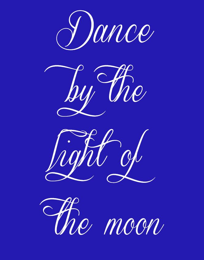 Dance By The Light Of The Moon ~ Relationship Quotes