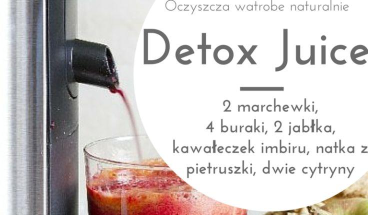 Detox Juice Super sok warzywny - Oczyść swój organizm
