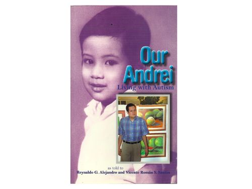 Our Andrei: Living with Autism is a poignant story of the Macapagal Family's struggle with autism, at a time when it was little known in the country. Without their devotion to Andrei, one of the earliest known cases of Autism, this story would have been a tragedy.      Order this item at: https://autismall.myshopify.com/products/book-our-andrei-living-with-autism