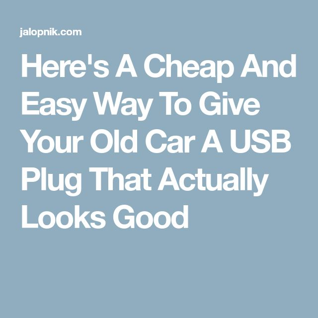 Here's A Cheap And Easy Way To Give Your Old Car A USB Plug That Actually Looks Good