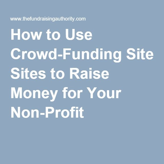 KEY: How to Use Crowd-Funding Sites to Raise Money for Your Non-Profit