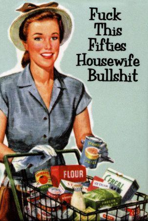 Housewife bullshit 50's housewife