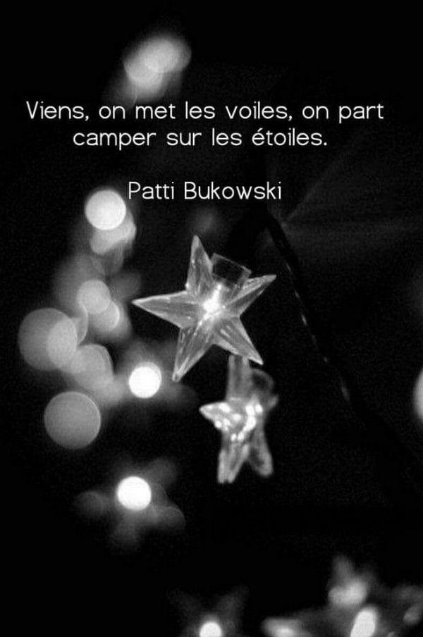 Camper Sur Les Etoiles Avec Images Citation Citations Espoir