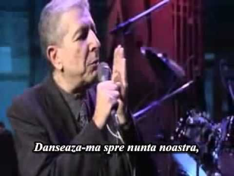 Leonard Cohen-Dance Me To The End Of Love [sub. in Romana].