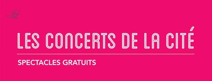 Concerts de la cité | Spectacles gratuits du 26 juin au 3 août 2013