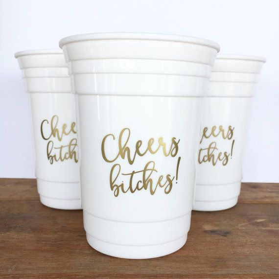 Cheers Bitches White Reusable Party Cup // Bachelorette Party Cup // Maid of Honor Gift // New Years Eve // 16oz. Double Wall Plastic Cup