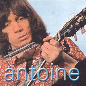 Antoine le chanteur aux cheveux long des années 1960
