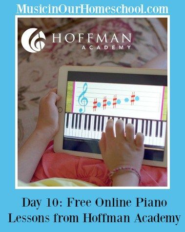 """Looking for free online piano lessons? Here you go! Hoffman Academy for """"Music In Our Homeschool"""""""
