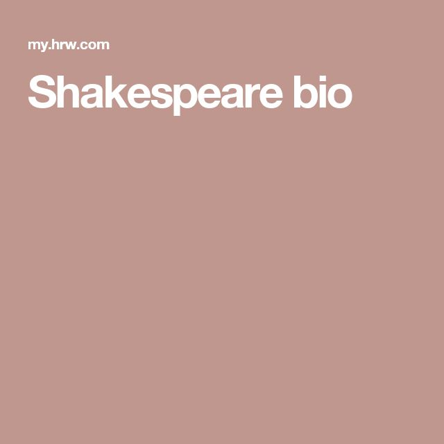 Shakespeare bio