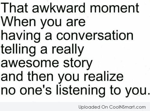 that awkward moment quotes - Google Search