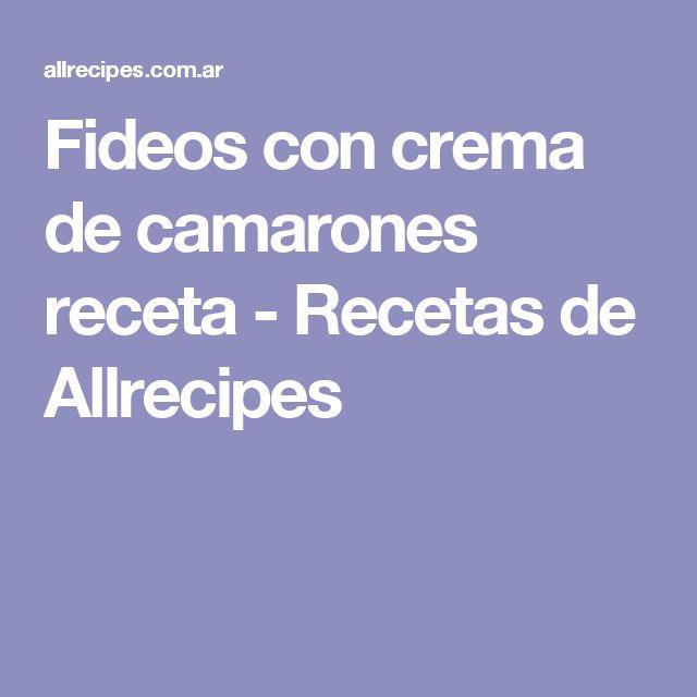 Fideos con crema de camarones receta - Recetas de Allrecipes