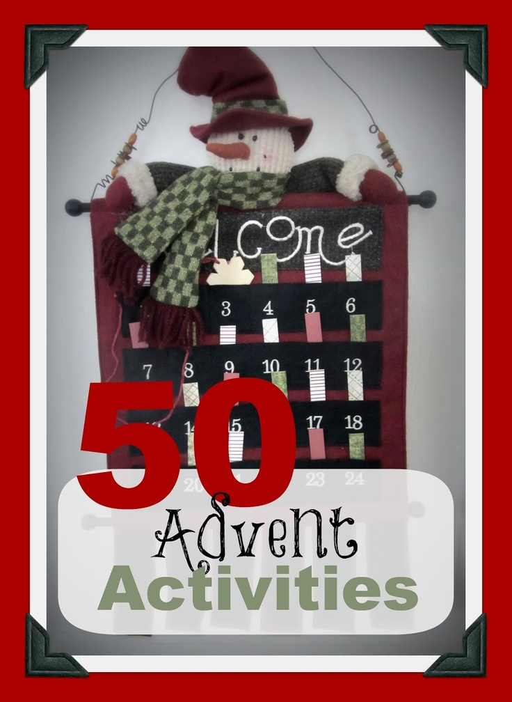 """50 Advent Activities and some """"how to"""" tips to putting it all together. The Unlikely Homeschool"""
