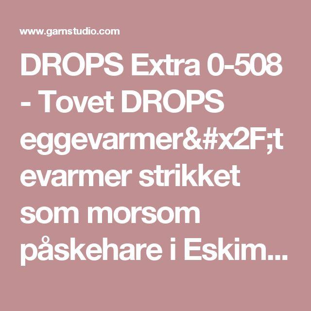 DROPS Extra 0-508 - Tovet DROPS eggevarmer/tevarmer strikket som morsom påskehare i Eskimo. - Free pattern by DROPS Design